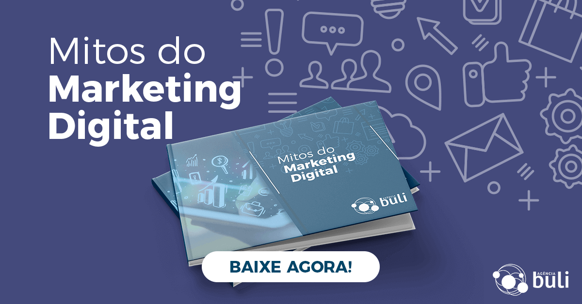 Baixe agora o Ebook Mitos do Marketing Digital